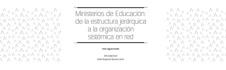 Ministerios De Educación De La Estructura Jerárquica A La